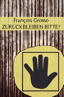 grosso_zurückbleiben_Cover.indd